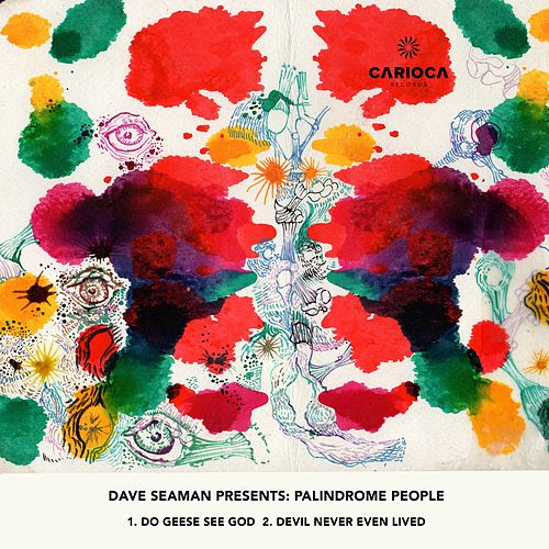 Palindrome People - Single by Dave Seaman