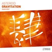Gravitation (Radio Edit) by Asteroid