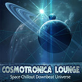 Cosmotronica Lounge -Space Chillout Downbeat Universe by Various Artists