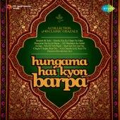 Hungama Hai Kyon Barpa by Various Artists