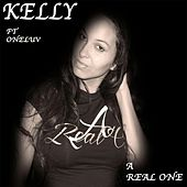 A Real One (feat. Oneluv) by Kelly