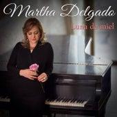 Luna de Miel by Martha Delgado