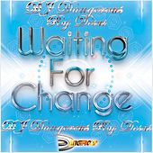 Waiting for Change by DJ Dangerous Raj Desai