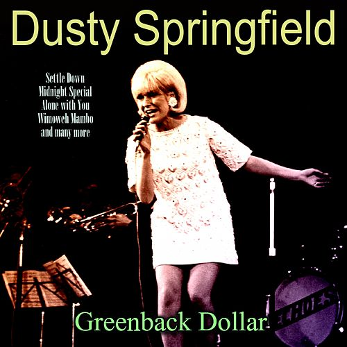 Greenback Dollar von Dusty Springfield