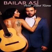 Bailar Así (feat. Alex Rivas) by Santiago Rosil