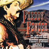 Play & Download El Mejor De Freddy Fender, Vol. 1 by Freddy Fender | Napster