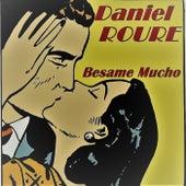 Besame Mucho by Daniel Roure