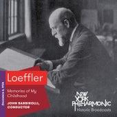 Loeffler: Memories of My Childhood by New York Philharmonic