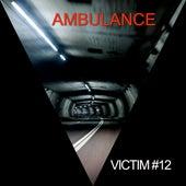 Victim #12 by Ambulance