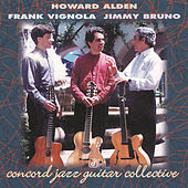 Play & Download Concord Jazz Guitar Collective by Howard Alden | Napster