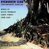 Road to Ubud by Evergreen Club Contemporary Gamelan