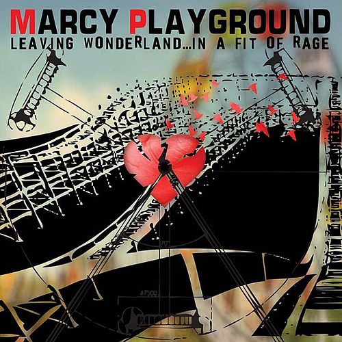 Play & Download Leaving Wonderland...In A Fit Of Rage by Marcy Playground | Napster
