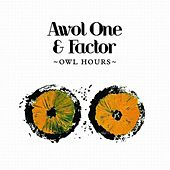 Play & Download Owl Hours by AWOL One | Napster