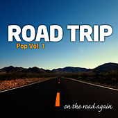 Play & Download Road Trip : Pop Vol. 1 by On The Road Again | Napster