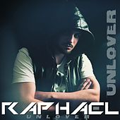 Unlover by Raphael