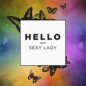 Sexy Lady by Hello