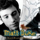 Acoustic Kingdom Underground EP by Matt Duke