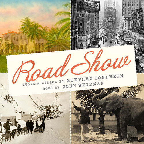 Play & Download Road Show by Stephen Sondheim | Napster