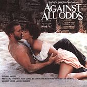 Against All Odds / Original Motion Picture Soundtrack by Various Artists