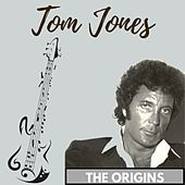 The Origins van Tom Jones
