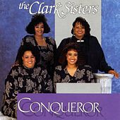 Play & Download Conqueror by The Clark Sisters | Napster
