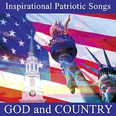 Play & Download Inspirational Patriotic Songs: God And Country by Various Artists | Napster