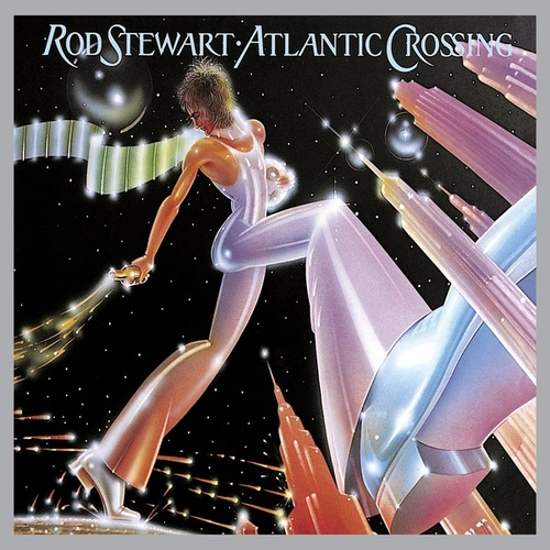 Play & Download Atlantic Crossing [Deluxe Edition] by Rod Stewart | Napster