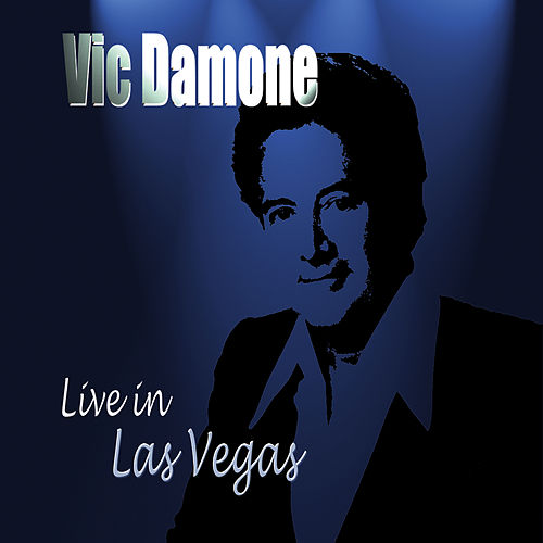 Play & Download Live in Las Vegas by Vic Damone | Napster