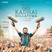 Oru Kadhai Sollatuma (Original Motion Picture Soundtrack) by Various Artists