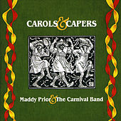 Play & Download Carols And Capers by Maddy Prior | Napster