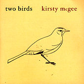 Play & Download Two Birds by Kirsty McGee | Napster