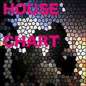 Play & Download House Chart by Various Artists | Napster