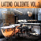Latino Caliente Vol. 1 by Various Artists