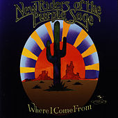 Where I Come From by New Riders Of The Purple Sage