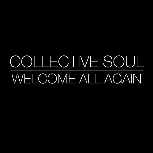Play & Download Welcome All Again by Collective Soul | Napster