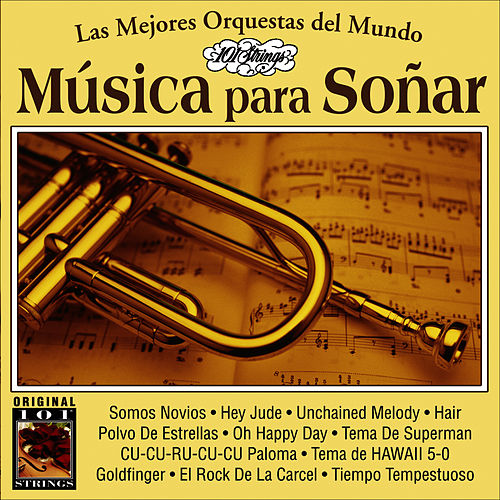 Musica Para Soñar -101 Strings Vol.7 by Instrumental 101 Orchestra