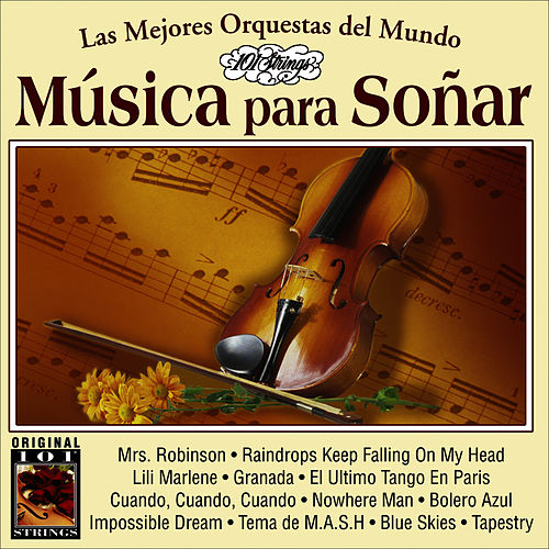 Play & Download Musica Para Soñar -101 Strings Vol.9 by Instrumental 101 Orchestra | Napster
