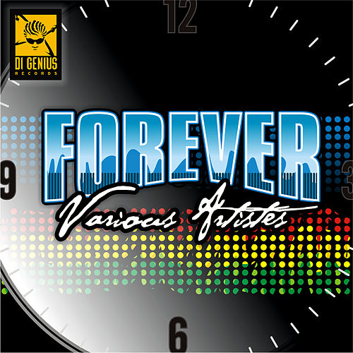 Play & Download Forever Riddim by Various Artists | Napster