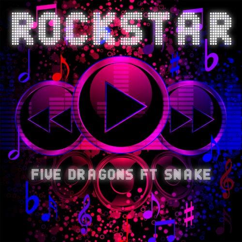 Rockstar by Five Dragons