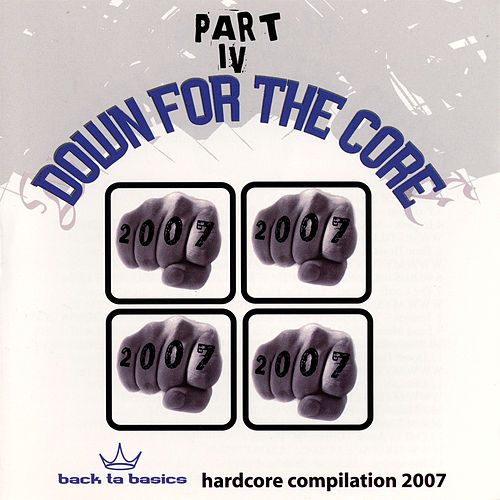 Down For the Core Part IV by Various Artists
