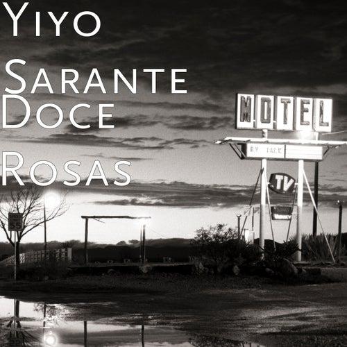 Doce Rosas by Yiyo Sarante