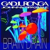 Brain Drain by Johnny Spaziale