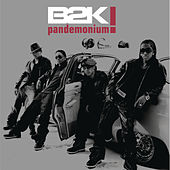 Play & Download Pandemonium by B2K | Napster
