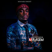 Miragem by Silver Saga