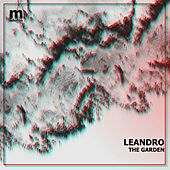 The Garden by Leandro