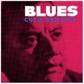 Blues by Cuco Sanchez