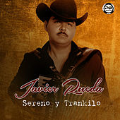 Sereno y Trankilo by Javier Rueda