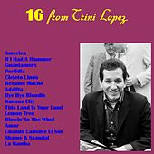 16 from Trini Lopez von Trini Lopez