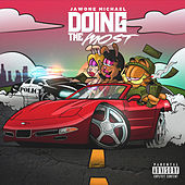 Doing the Most by J-Gudda