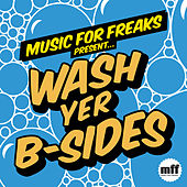 Wash Yer B-Sides by Various Artists